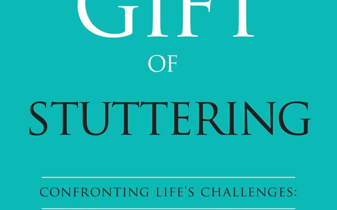 The Gift of Stuttering