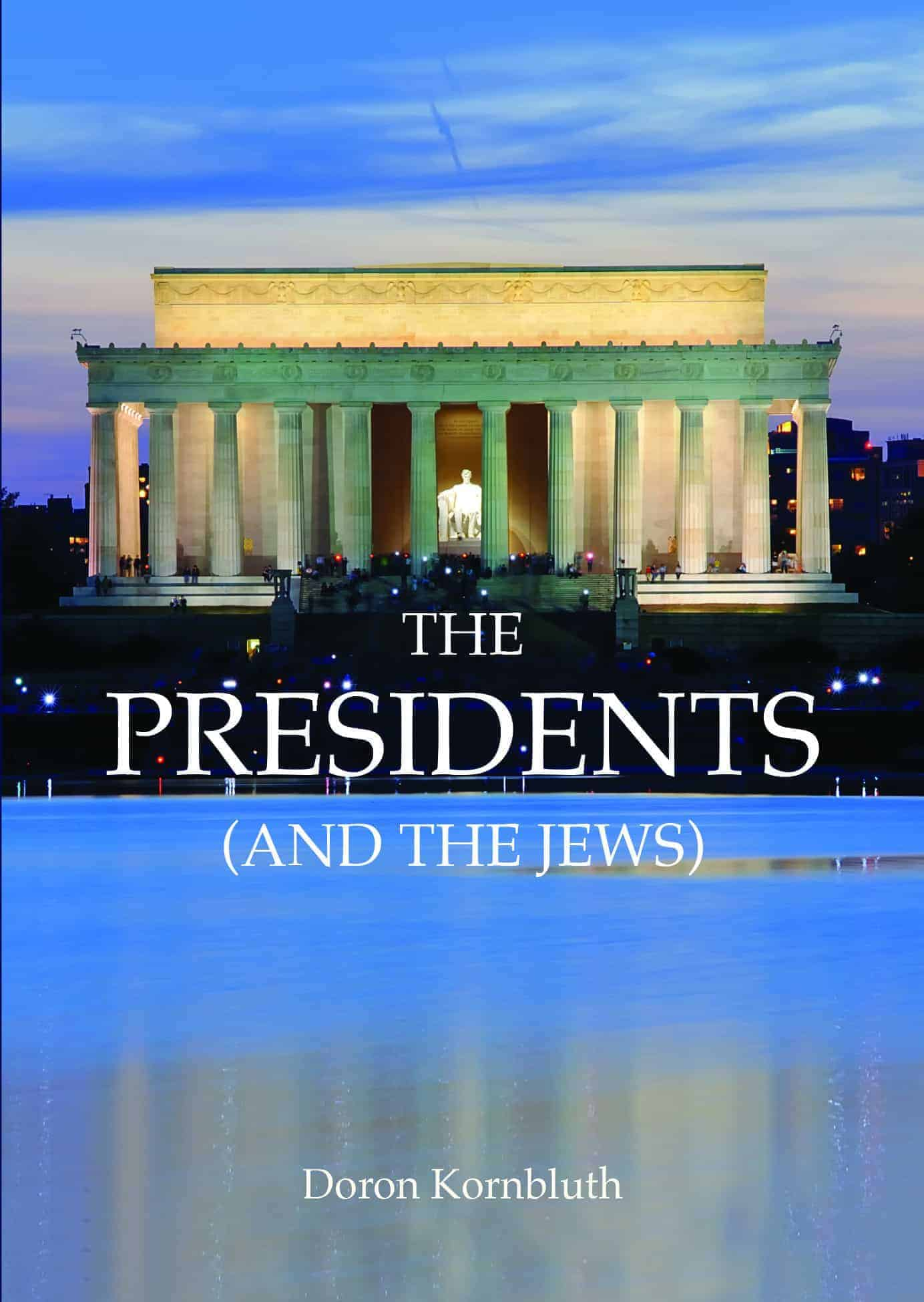 The Presidents (and the Jews)
