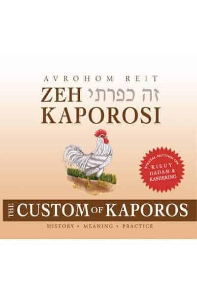 Zeh Kaporosi – The Custom Of Kaporos
