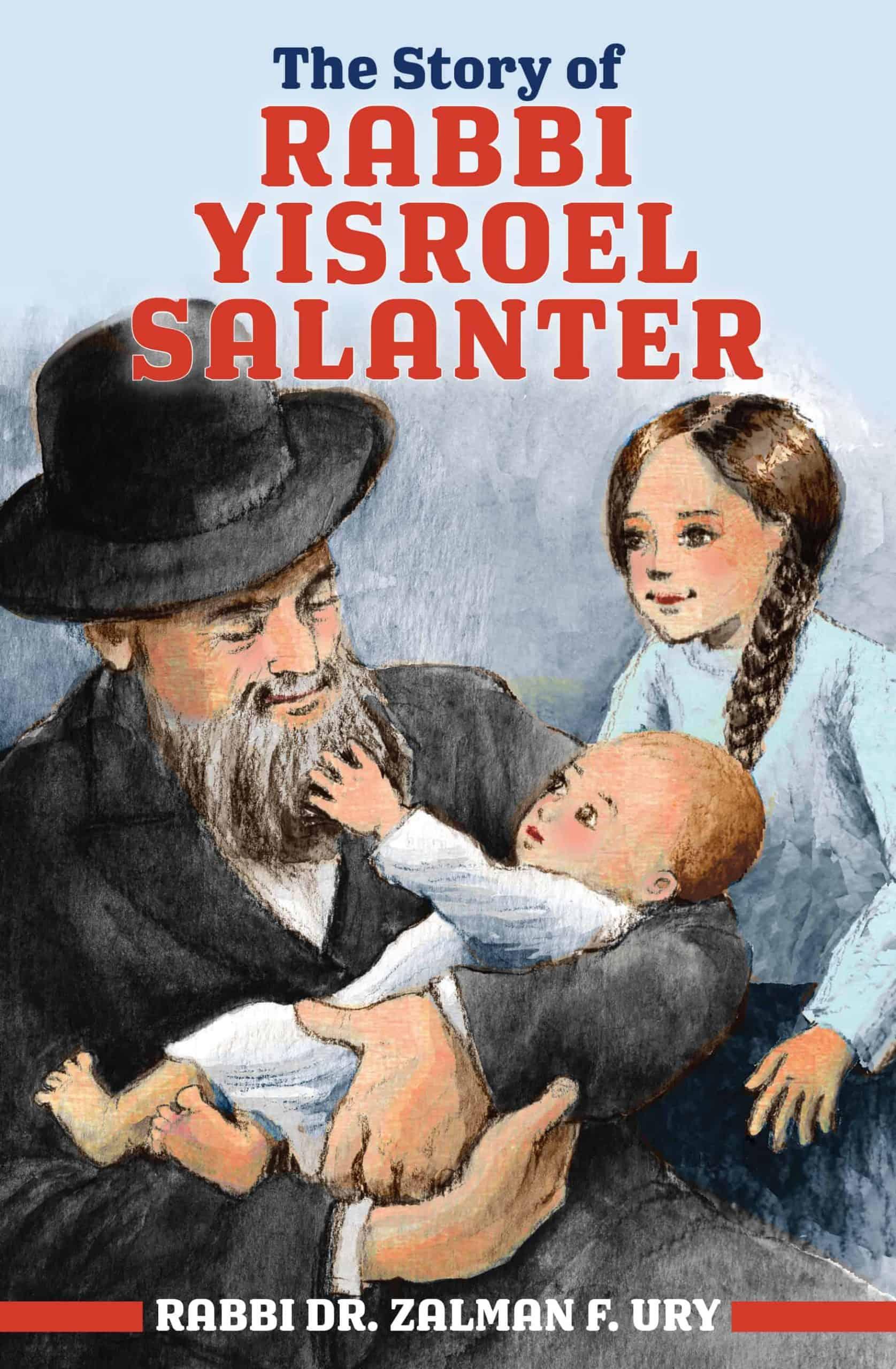 The Story of Rabbi Yisroel Salanter