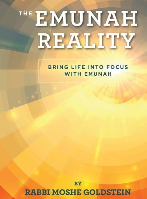 The Emunah Reality
