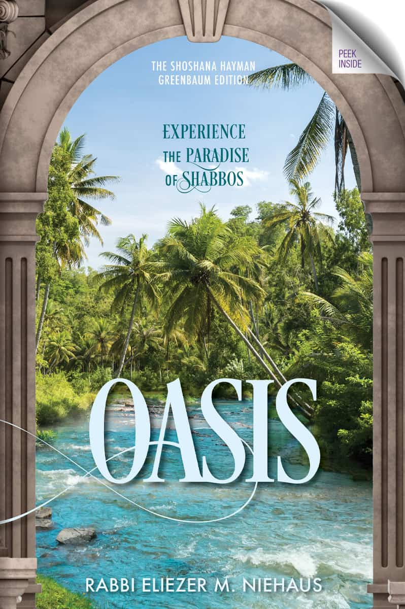 Oasis: Experience the Paradise of Shabbos