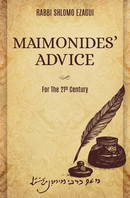Maimonides' Advice for the 21st Century