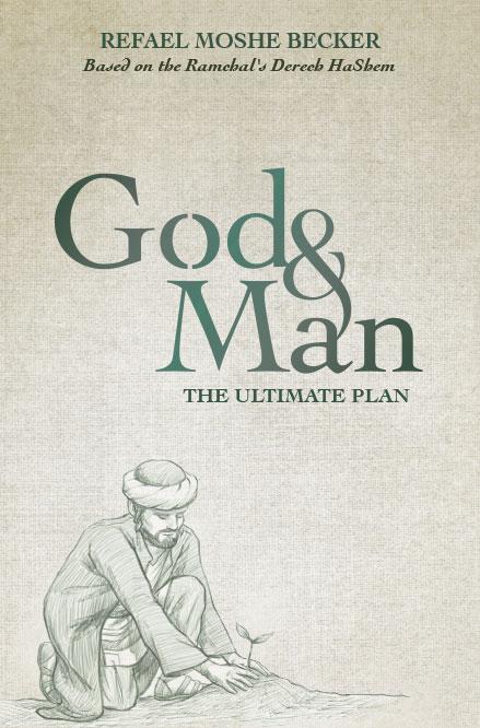G-d & Man: The Ultimate Plan
