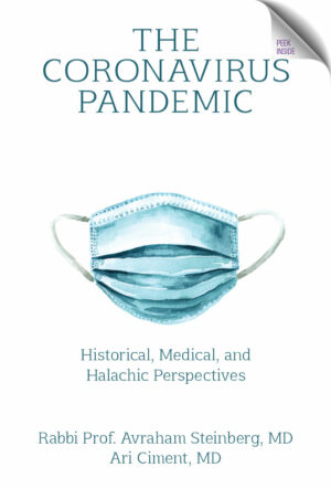 The Coronavirus Pandemic Historical, Medical and Halachic Perspectives